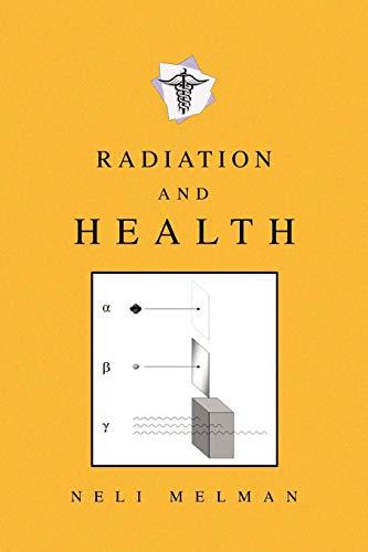 Radiation and Health: Neli Melman