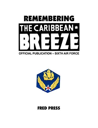 Remembering the Caribbean Breeze: Press, Fred