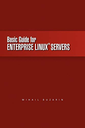 9781450028080: Basic Guide for Enterprise Linux Servers