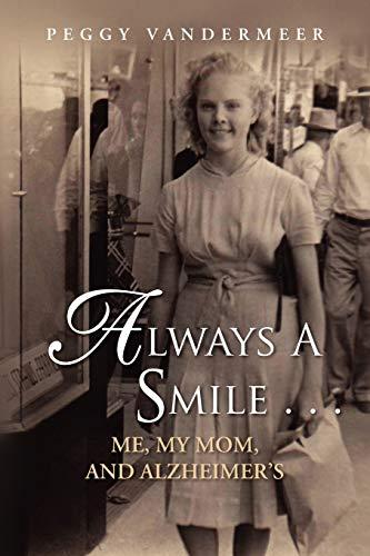 Always a Smile .: PEGGY VANDERMEER