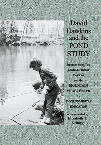 9781450031134: David Hawkins and the Pond Study
