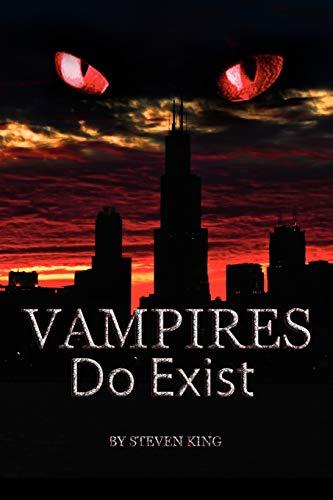 Vampires Do Exist: King, Steven