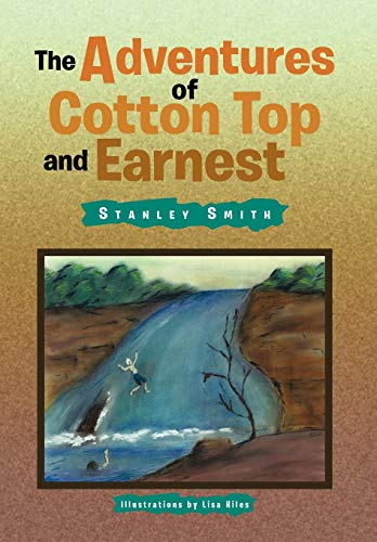 The Adventures of Cotton Top and Earnest: Stanley Smith