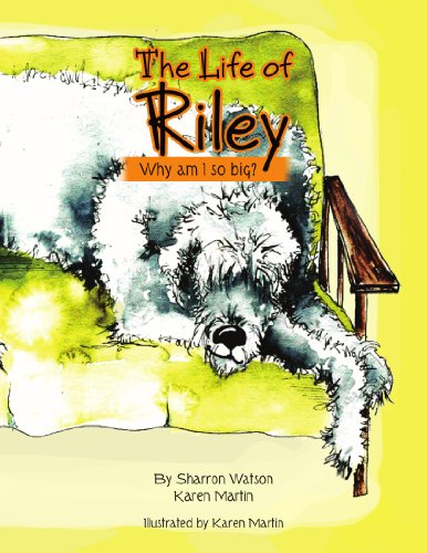 9781450034425: The Life of Riley: Why am I so big?