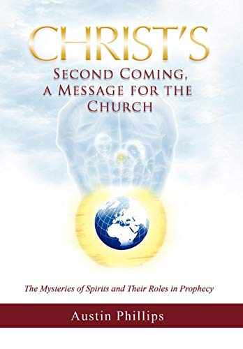 9781450034746: Christ Second Coming, a Message for the Church