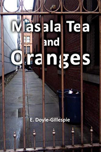 9781450035101: Masala Tea and Oranges