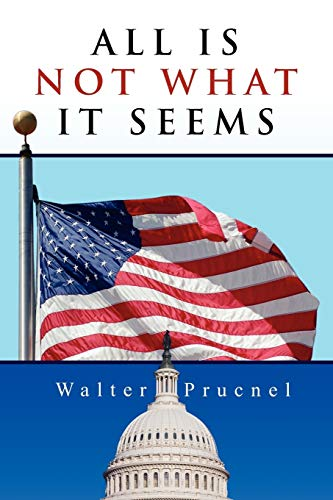 All Is Not What It Seems: Walter Prucnel