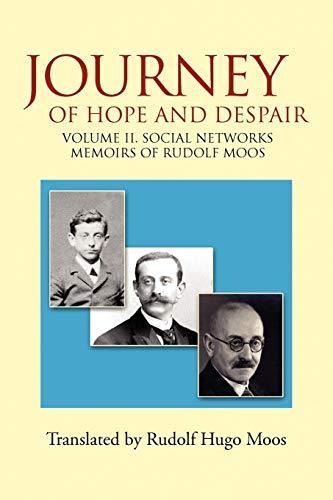 Journey of Hope and Despair: Volume II. Social Networks: Rudolf Moos