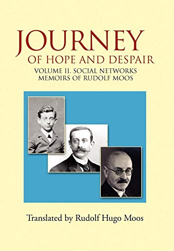 9781450036030: Journey of Hope and Despair: Volume II. Social Networks