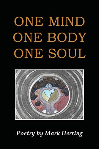 One Mind One Body One Soul (Paperback)