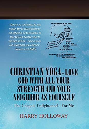 9781450037952: Christian Yoga - Love God with all your Strength and your Neighbor as Yourself