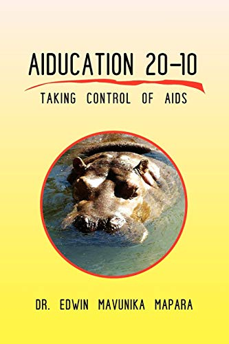9781450038928: AIDUCATION 20-10 Taking Control Of AIDS