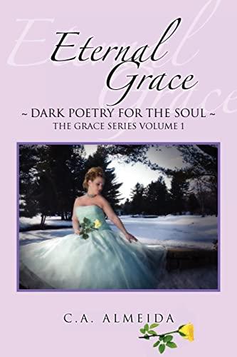 Eternal Grace: C A. Almeida