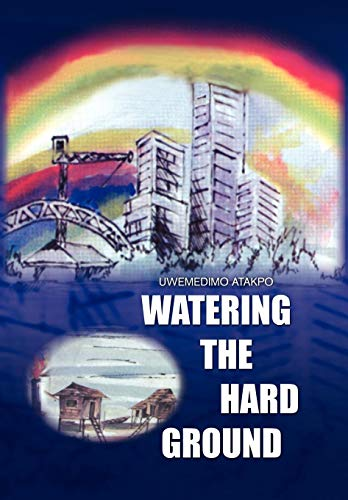 9781450043670: Watering the Hard Ground
