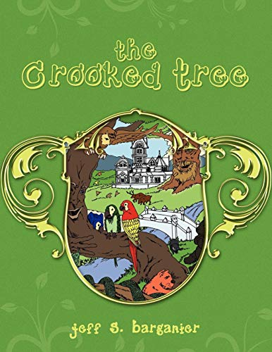 9781450043960: THE CROOKED TREE