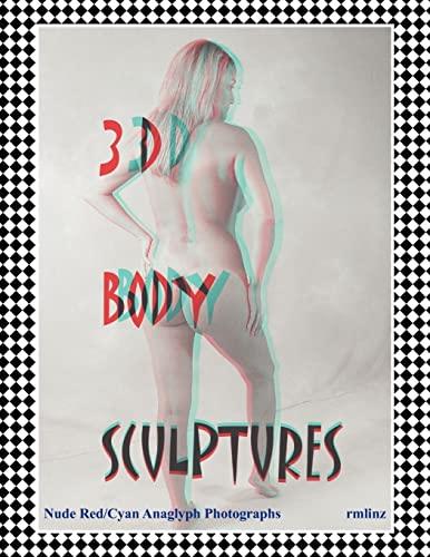 9781450044103: 3D Body Sculptures