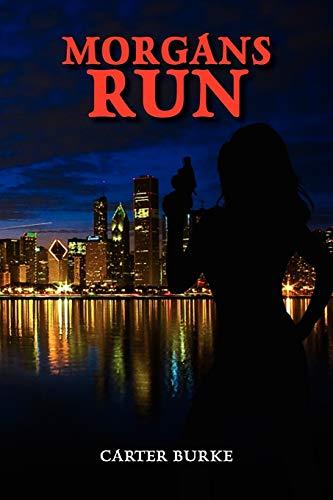Morgans Run - Carter Burke