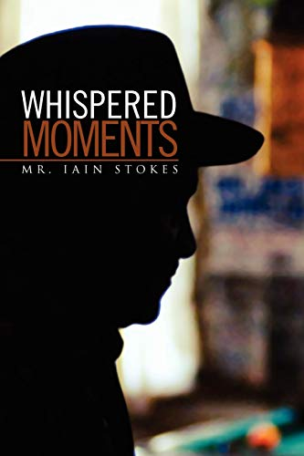 Whispered Moments