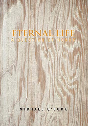 Eternal Life: Michael O'Buck
