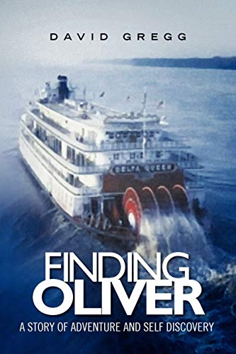 9781450049184: Finding Oliver: A story of adventure and self discovery