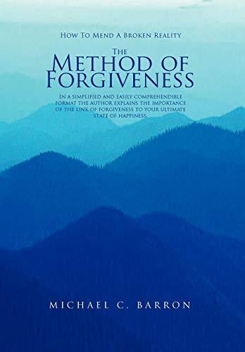 The Method of Forgiveness: Michael Barron