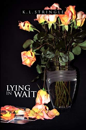 9781450053099: Lying in Wait