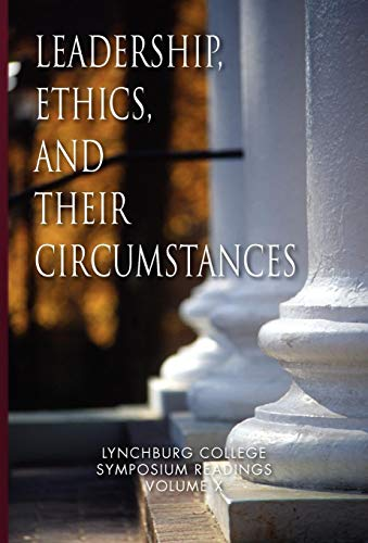 Leadership, Ethics, and their Circumstances: Maria Louise Ph. D. Nathan