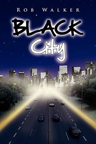 Black City: Rob Walker