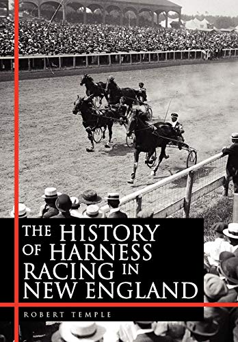 The History of Harness Racing In New England: Robert Temple
