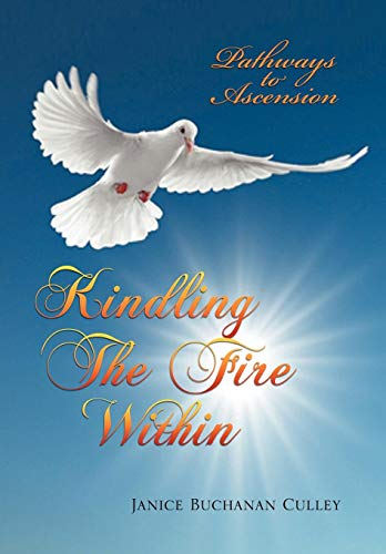 Kindling the Fire Within: Janice Buchanan Culley