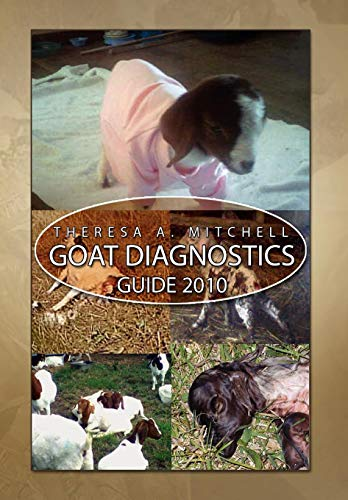 9781450057059: Goat Diagnostics Guide 2010