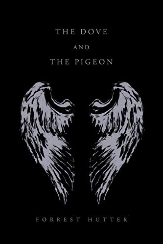 9781450057097: The Dove and the Pigeon