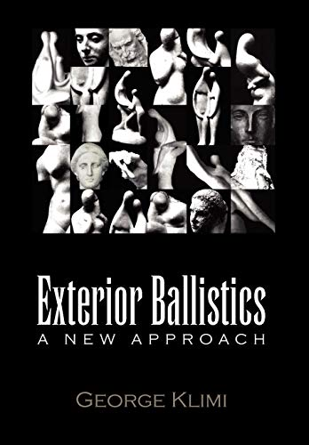 9781450059107: Exterior Ballistics: A New Approach