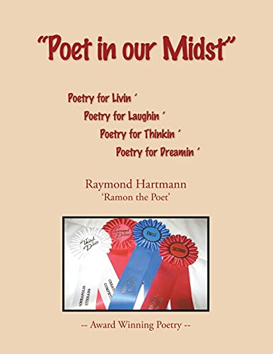 Poet in our Midst: Raymond Hartmann