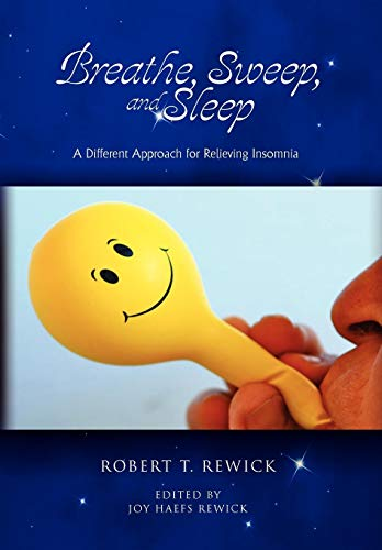 Breathe, Sweep, and Sleep: Robert T. Rewick