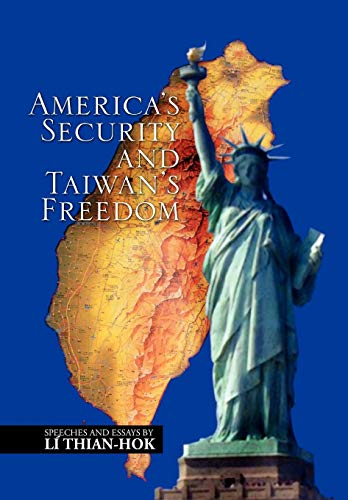 9781450062275: America's Security and Taiwan's Freedom