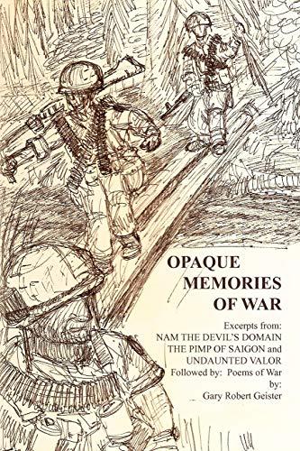 9781450062497: Opaque Memories of War