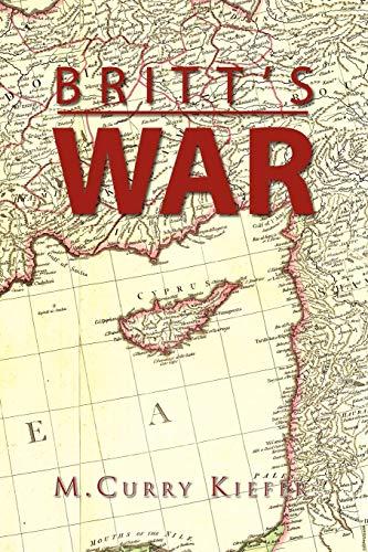 Britts War: M Curry Kiefer