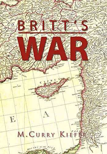 Britts War: M. Curry Kiefer
