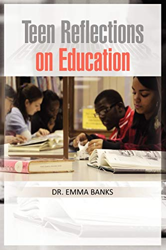 9781450067072: Teen Reflections on Education
