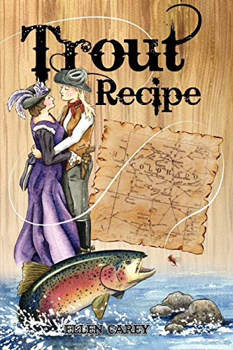 9781450067256: Trout Recipe: A variation of a love story between two women