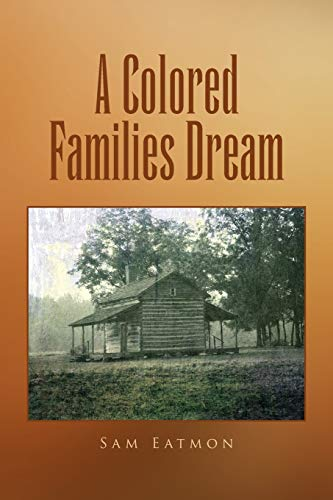 9781450067669: A Colored Families Dream