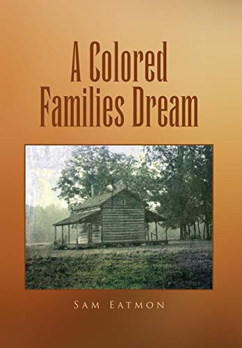 9781450067676: A Colored Families Dream