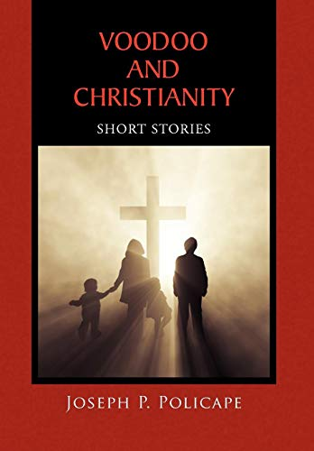 9781450068666: Voodoo and Christianity