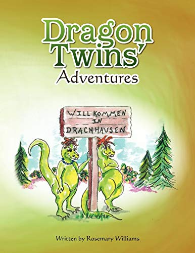 Dragon Twins' Adventures - Williams, Rosemary