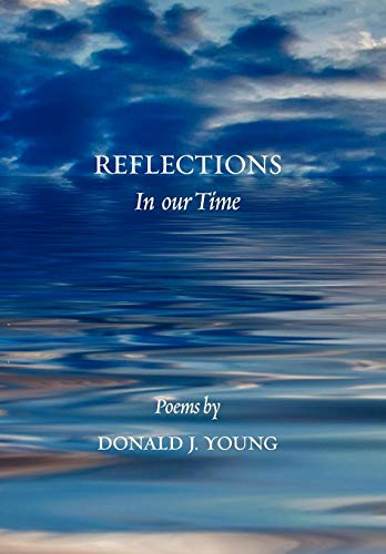 Reflections in Our Time: Donald J. Young