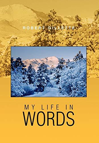 My Life in Words: Robert Gillette
