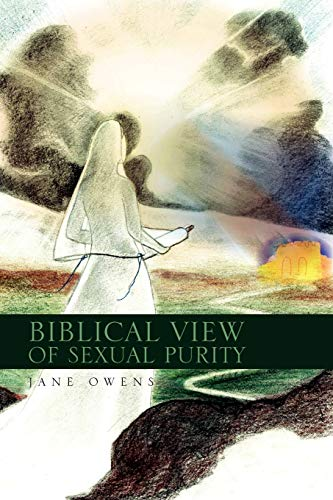 9781450072540: Biblical View of Sexual Purity