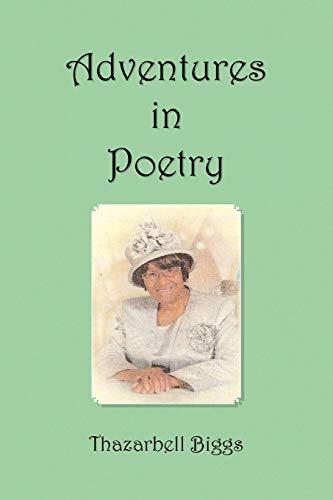 Adventures in Poetry: Thazarbell Biggs