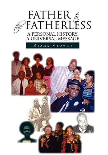 9781450074674: Father to the Fatherless